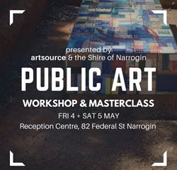 Shire of Narrogin Public Art Workshop and Masterclass